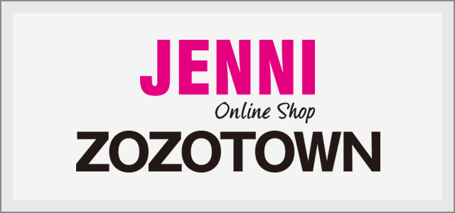 JENNI Online Store ZOZOTOWN店